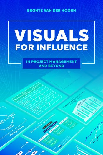 Cover image for Visuals for influence: in project management and beyond