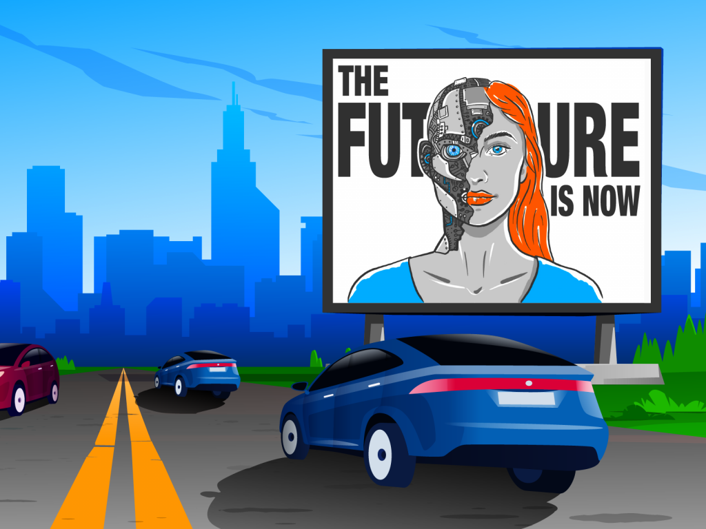 Cars driving on a road pass a billboard sign with a half robot/half woman's face with the words 'the future is now'
